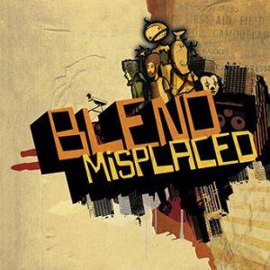 Blend- Misplaced