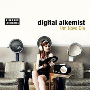 Digital Alkemist - Um Novo Dia