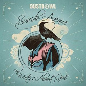 Dustbowl - Suicide Avenue_Winter's almost gone