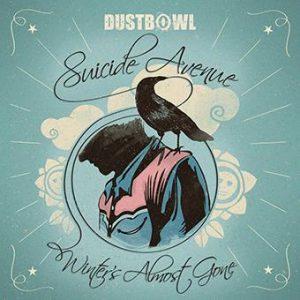 Dustbowl - Suicide Avenue_Winter's almost gone